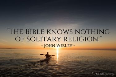 Illustration of the Bible Verse Quote by John Wesley