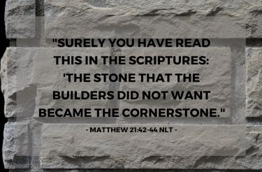 Illustration of the Bible Verse Matthew 21:42-44 NLT
