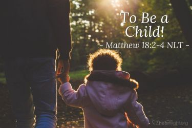Illustration of the Bible Verse Matthew 18:2-4 NLT