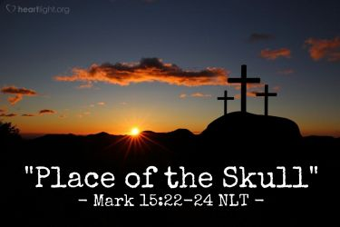 Illustration of the Bible Verse Mark 15:22-24 NLT