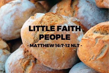 Illustration of the Bible Verse Matthew 16:8-12 NLT