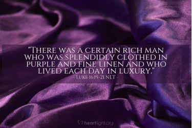 Illustration of the Bible Verse Luke 16:19-21 NLT