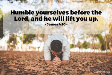 Illustration of the Bible Verse James 4:10