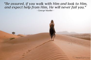 Illustration of the Bible Verse Quote by George Mueller