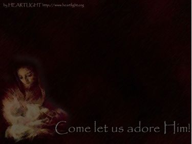PowerPoint Background: Come Let Us Adore Him