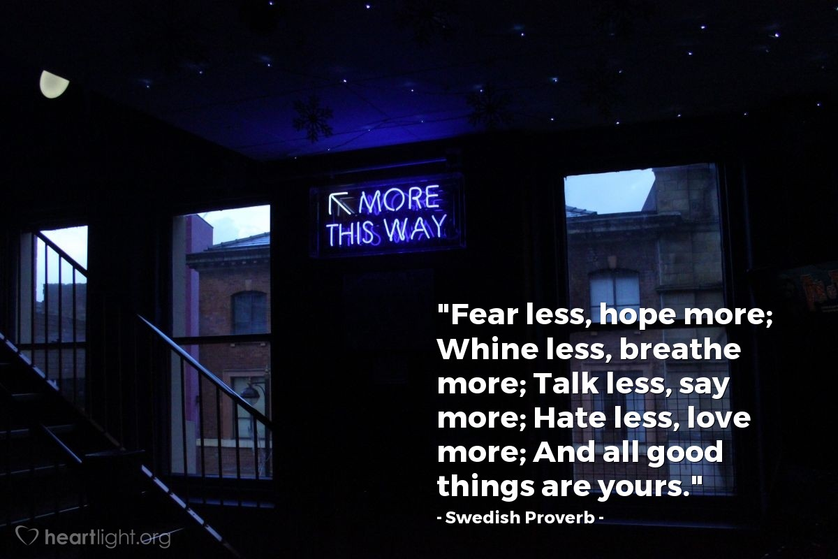 """Illustration of Swedish Proverb — """"Fear less, hope more;