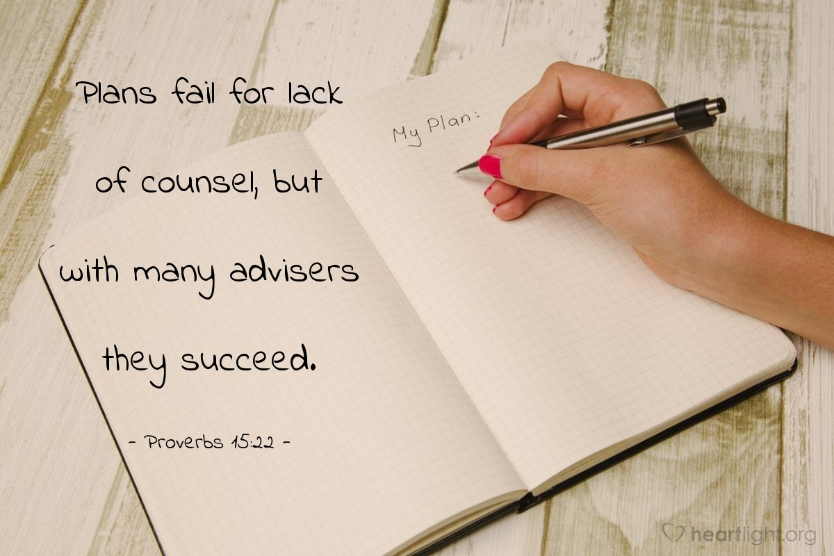 Illustration of Proverbs 15:22 — Plans fail for lack of counsel, but with many advisers they succeed.