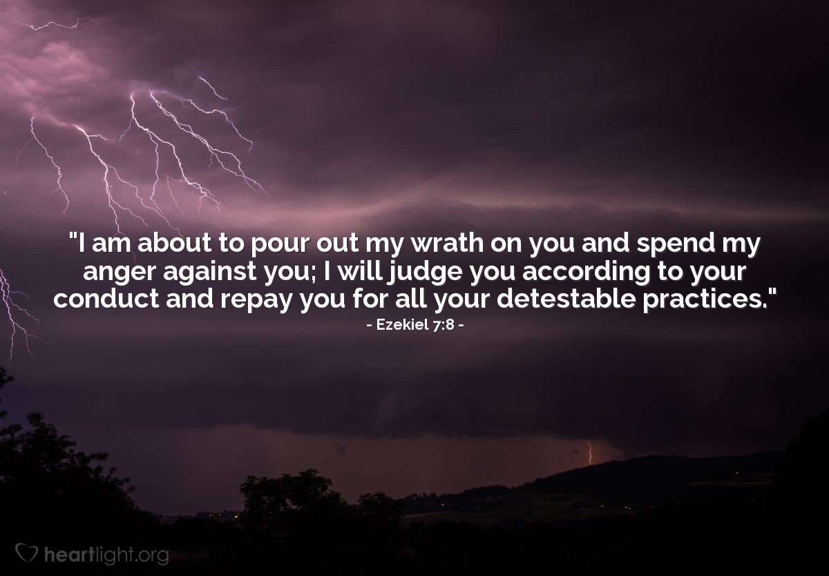 Illustration of Ezekiel 7:8 on Judgment