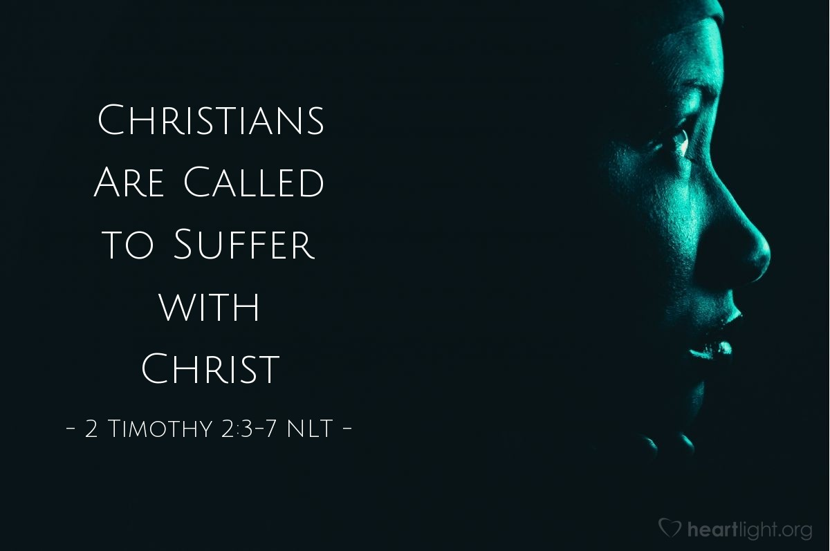 Illustration of 2 Timothy 2:3-7 NLT — Endure suffering along with me, as a good soldier of Christ Jesus. Soldiers don't get tied up in the affairs of civilian life, for then they cannot please the officer who enlisted them. And athletes cannot win the prize unless they follow the rules. And hardworking farmers should be the first to enjoy the fruit of their labor. Think about what I am saying. The Lord will help you understand all these things.