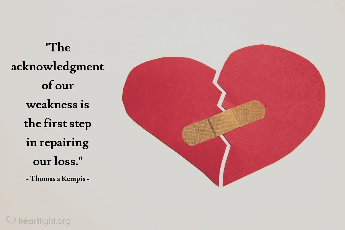 """Illustration of Thomas a Kempis — """"The acknowledgment of our weakness is the first step in repairing our loss."""""""