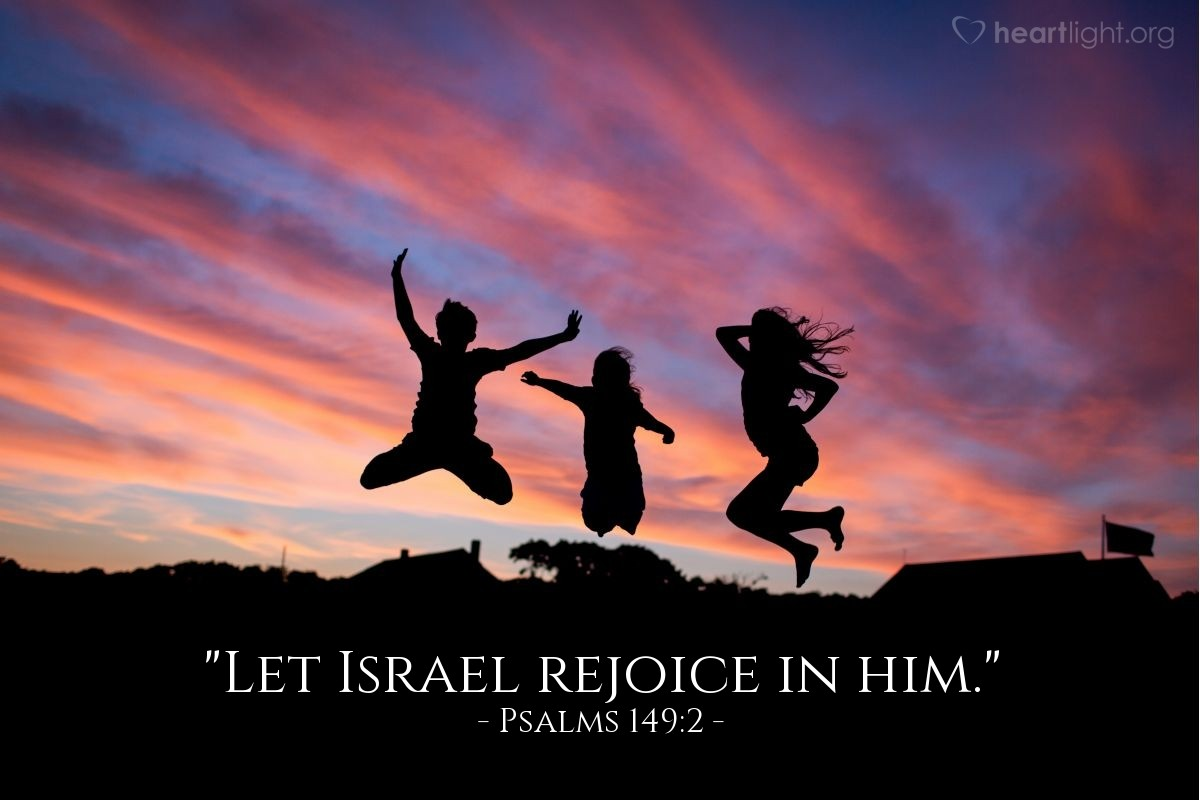 "Illustration of Psalms 149:2 — ""Let Israel rejoice in him."""