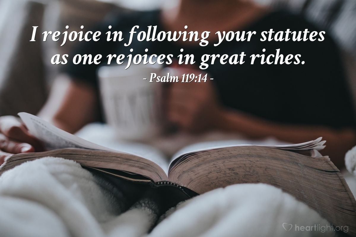 Illustration of Psalm 119:14 — I rejoice in following your statutes as one rejoices in great riches.