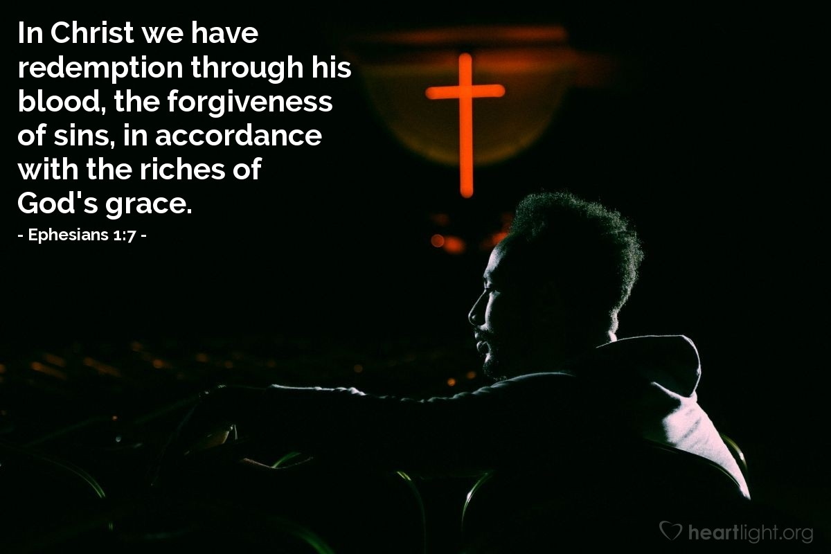 Illustration of Ephesians 1:7 on Forgiveness