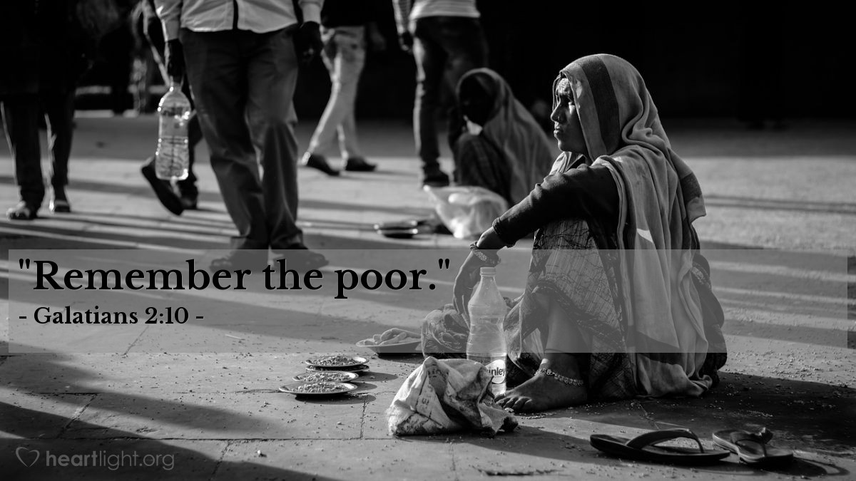 "Illustration of Galatians 2:10 — ""Remember the poor."""