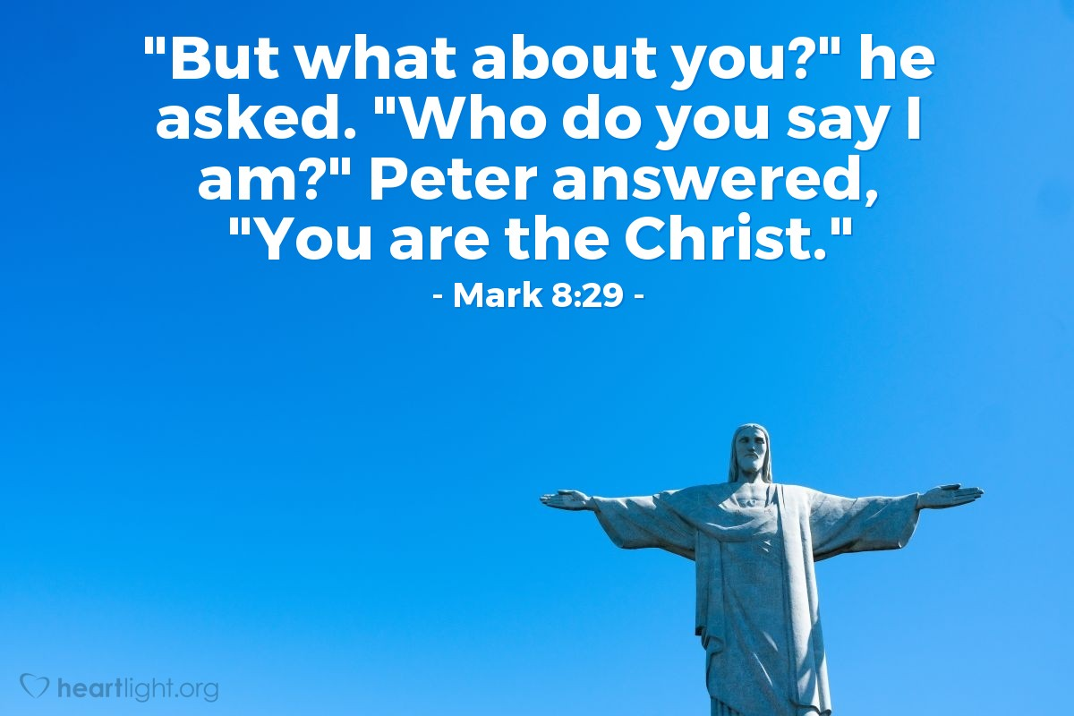 Illustration of Mark 8:29 on Jesus