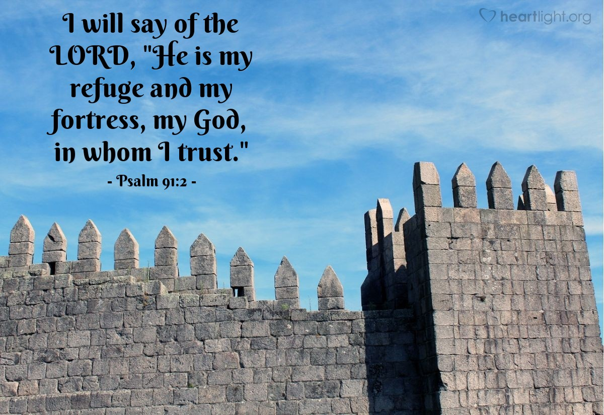 Illustration of Psalm 91:2