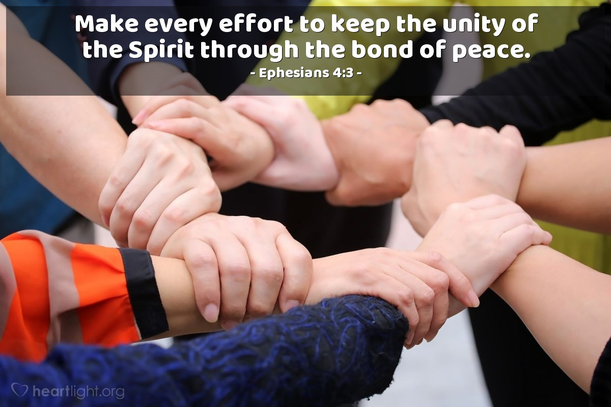 Illustration of Ephesians 4:3 — Make every effort to keep the unity of the Spirit through the bond of peace.