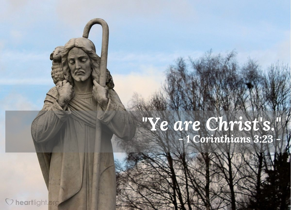 "Illustration of 1 Corinthians 3:23 — ""Ye are Christ's."""