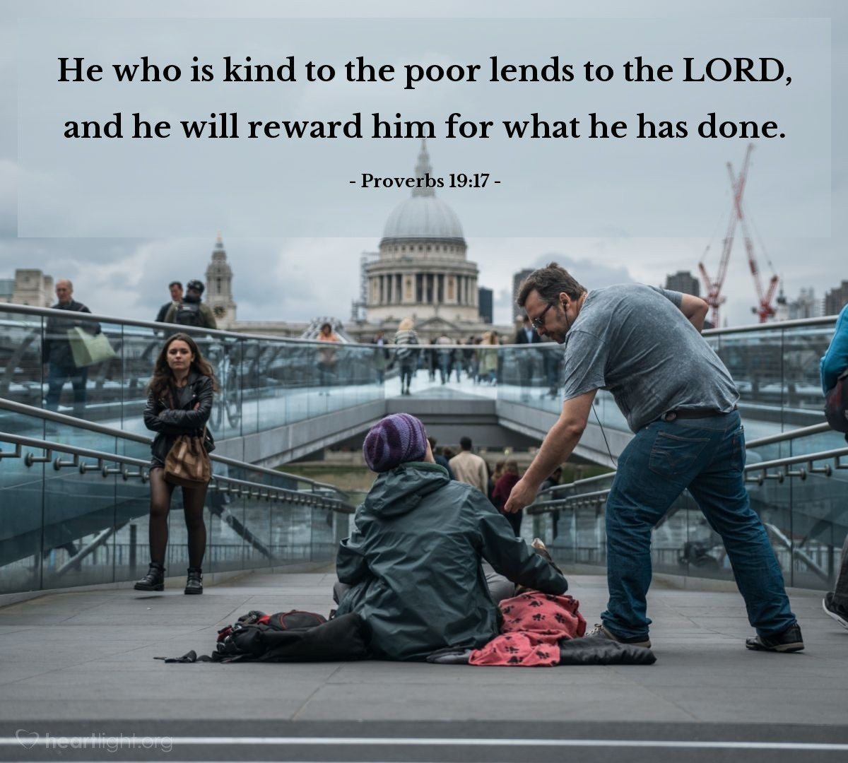 Illustration of Proverbs 19:17 — He who is kind to the poor lends to the LORD, and he will reward him for what he has done.