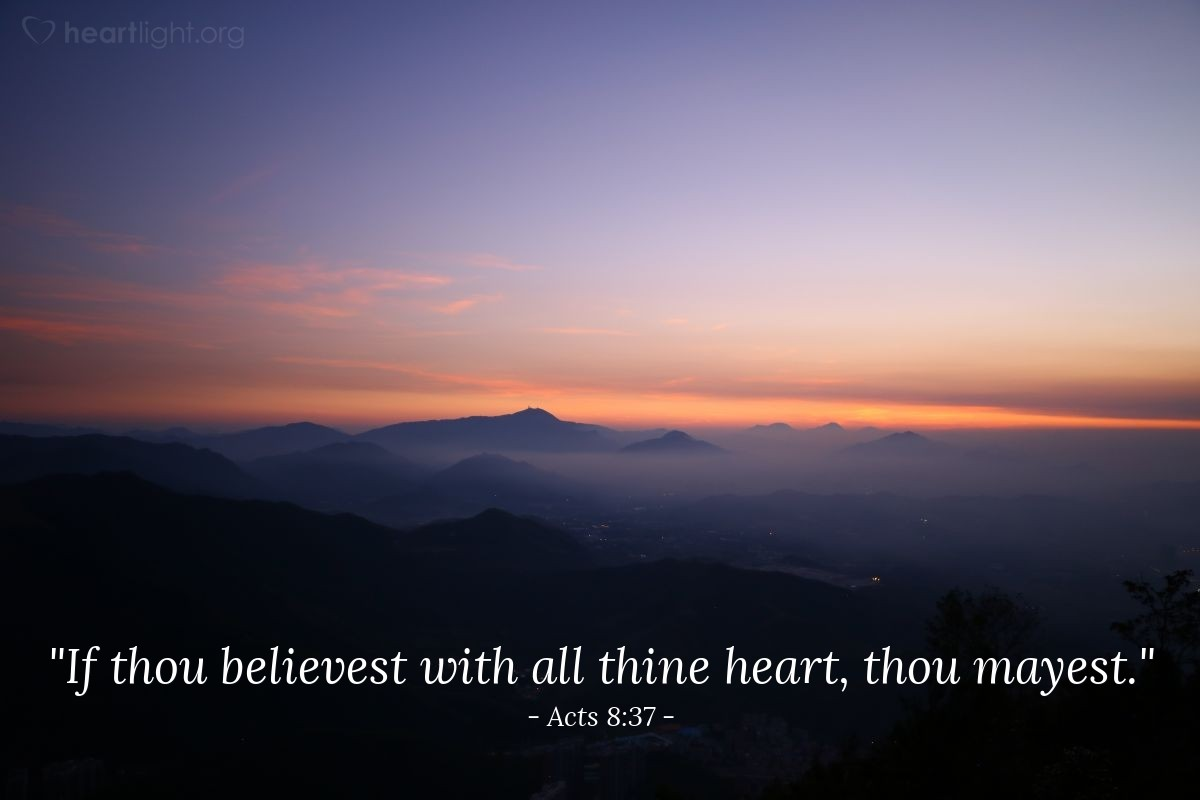 "Illustration of Acts 8:37 — ""If thou believest with all thine heart, thou mayest."""