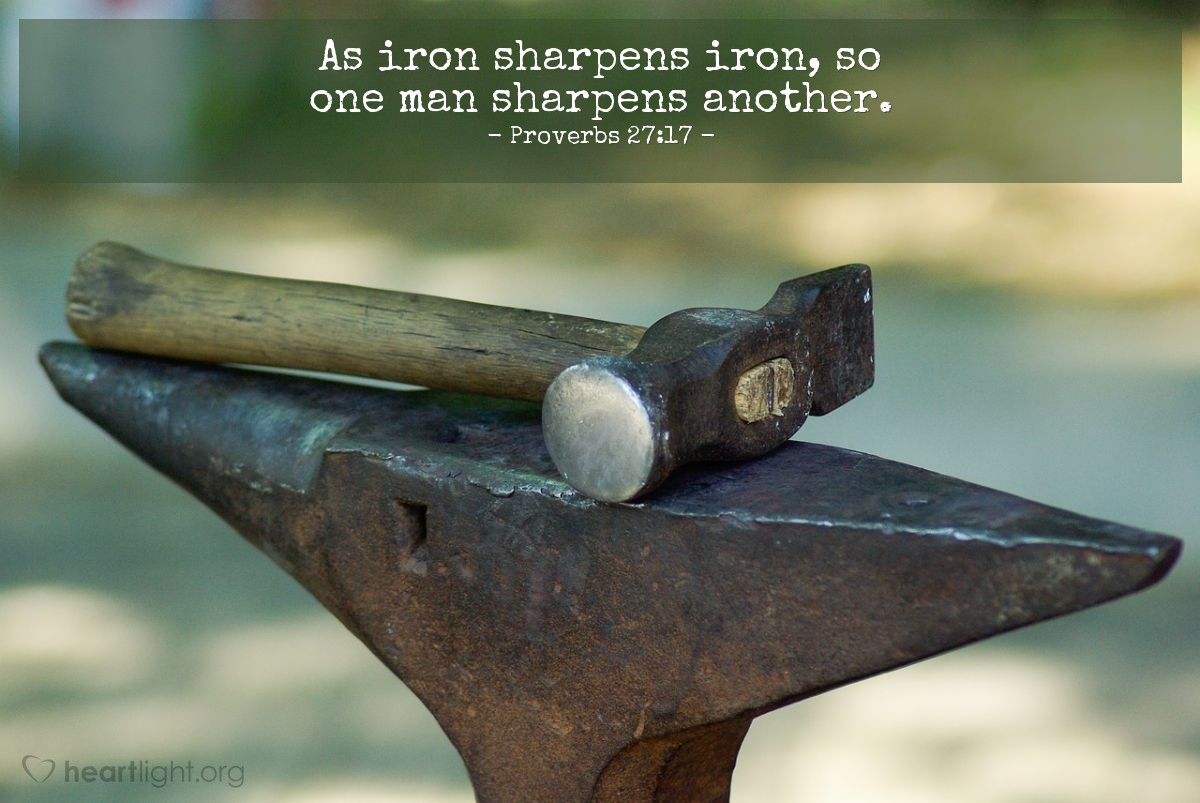 Illustration of Proverbs 27:17 — As iron sharpens iron, so one man sharpens another.