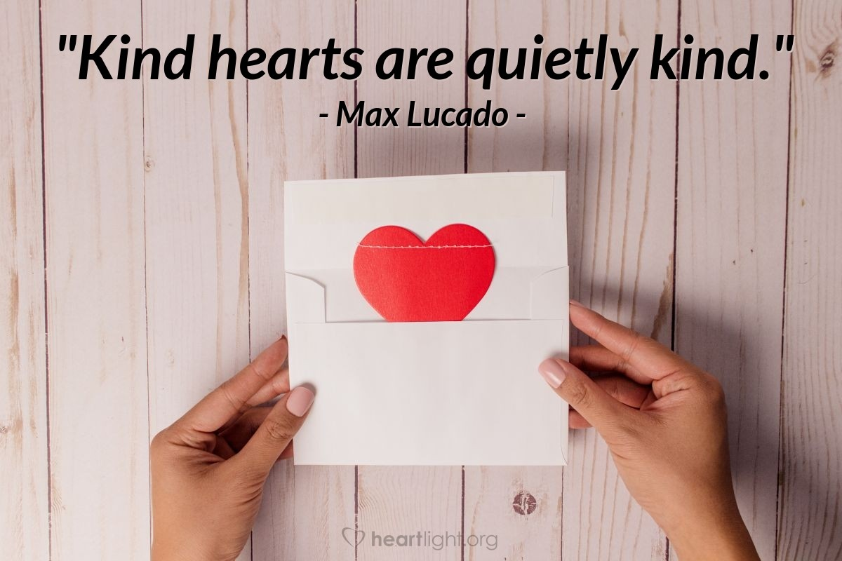 """Illustration of Max Lucado — """"Kind hearts are quietly kind."""""""