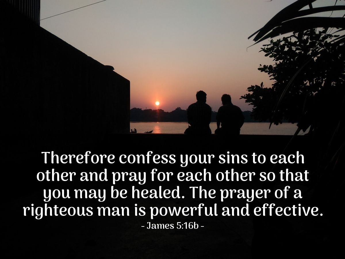 Illustration of James 5:16b on Prayer