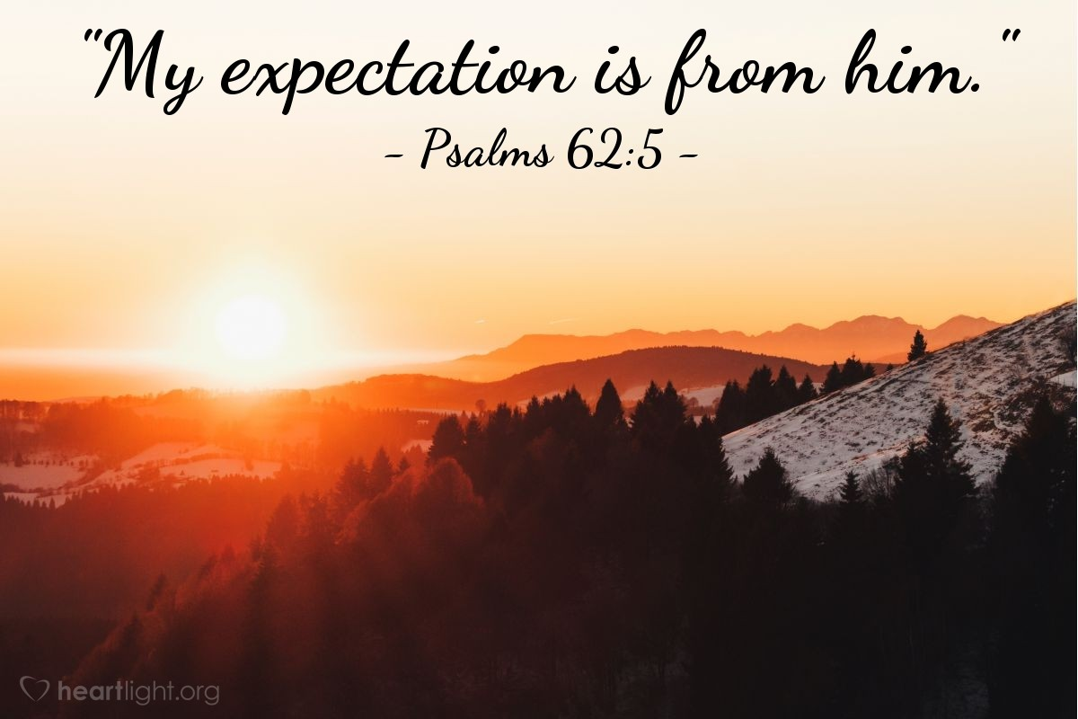 """Illustration of Psalms 62:5 — """"My expectation is from him."""""""