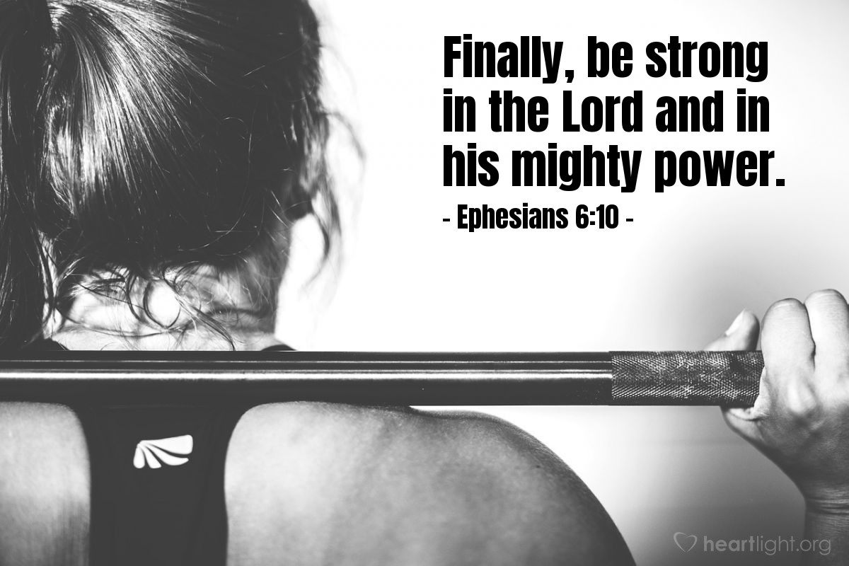 Illustration of Ephesians 6:10 on Strength