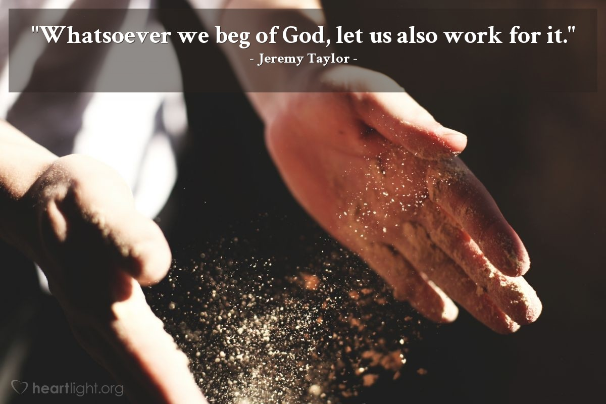 "Illustration of Jeremy Taylor — ""Whatsoever we beg of God, let us also work for it."""