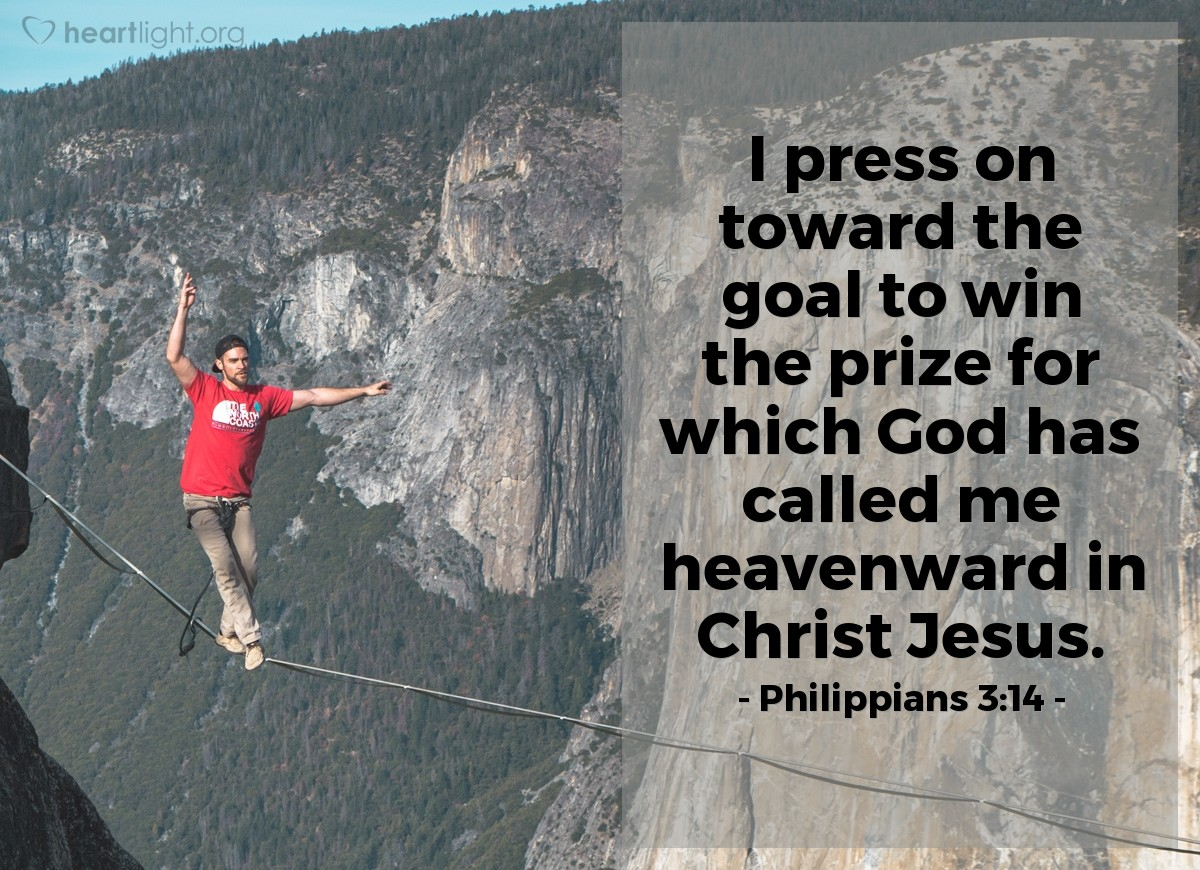 Illustration of Philippians 3:14 — I press on toward the goal to win the prize for which God has called me heavenward in Christ Jesus.