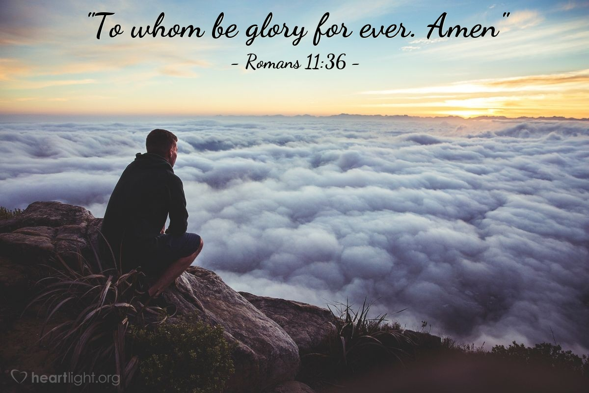 "Illustration of Romans 11:36 — ""To whom be glory for ever. Amen"""