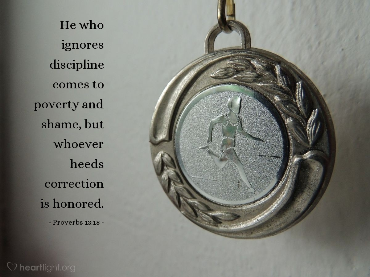 Illustration of Proverbs 13:18 — He who ignores discipline comes to poverty and shame, but whoever heeds correction is honored.