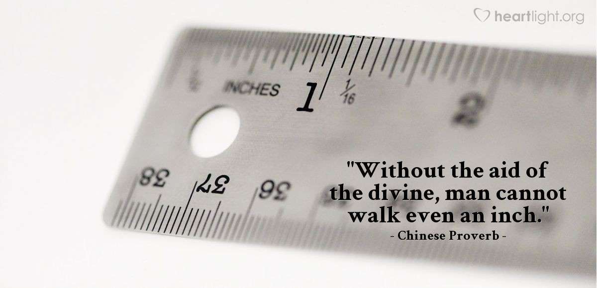"""Illustration of Chinese Proverb — """"Without the aid of the divine, man cannot walk even an inch."""""""