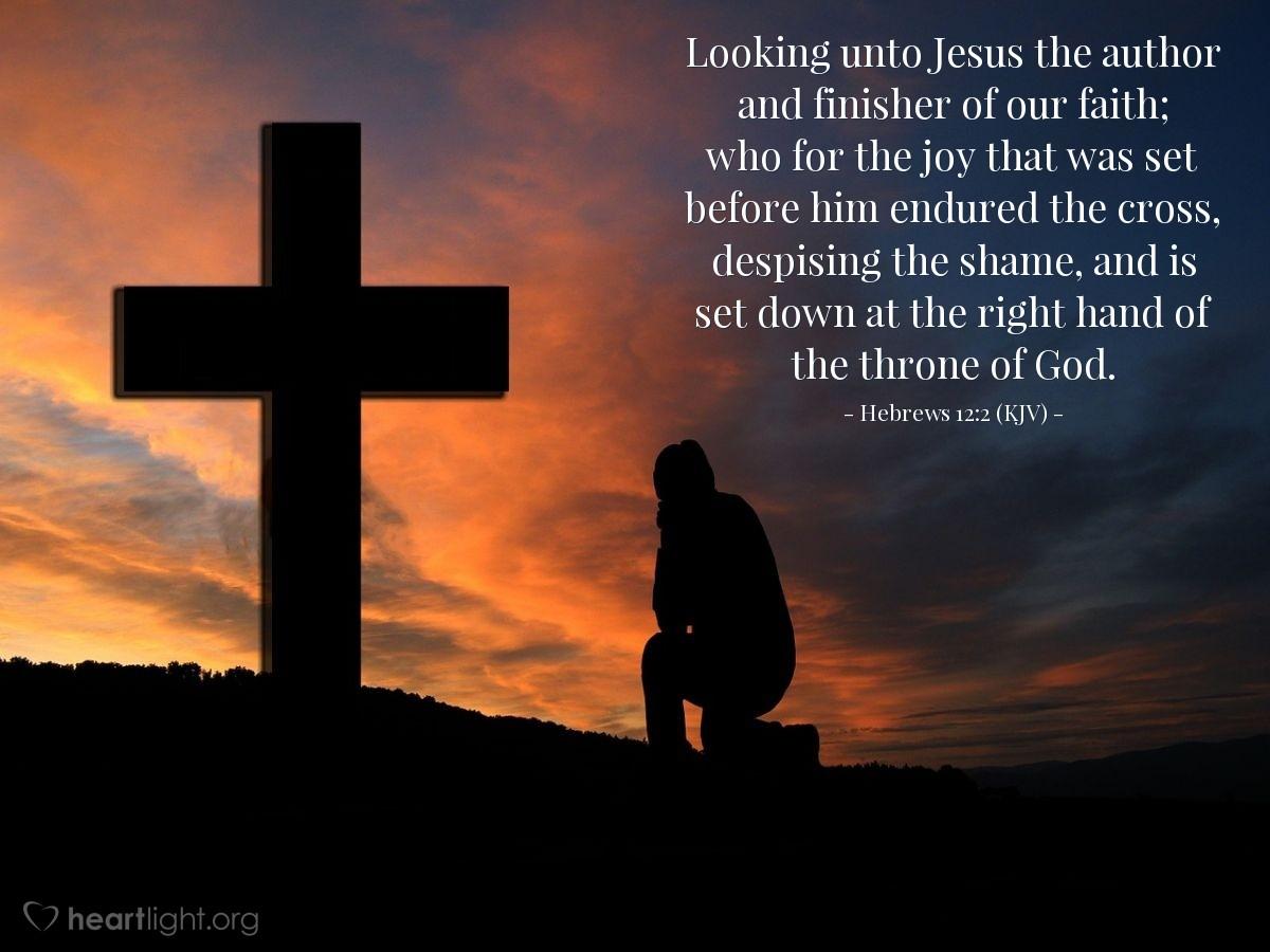 Hebrews 12:2 (KJV) — Daily Wisdom for Friday, October 5, 2012