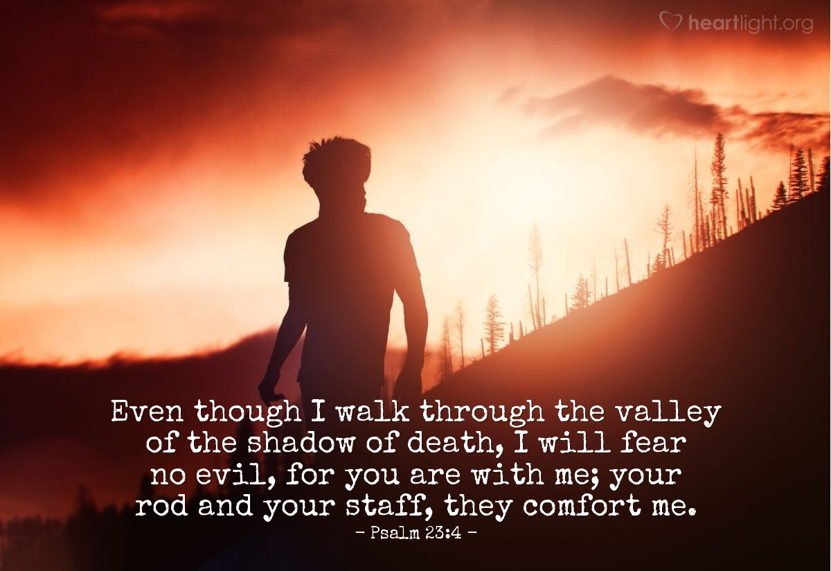 Inspirational illustration of Psalm 23:4