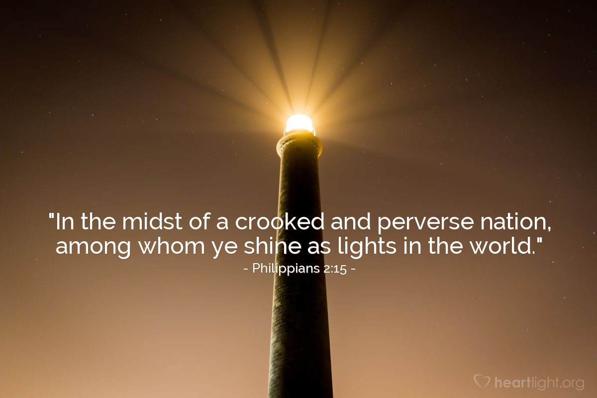 """Illustration of Philippians 2:15 — """"In the midst of a crooked and perverse nation, among whom ye shine as lights in the world."""""""