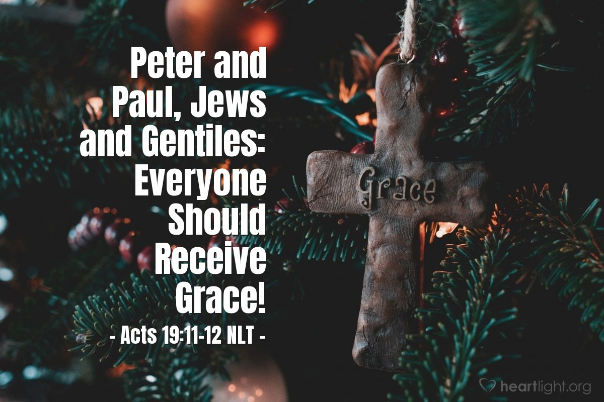 Illustration of Acts 19:11-12 NLT — God gave Paul the power to perform unusual miracles. When handkerchiefs or aprons that had merely touched his skin were placed on sick people, they were healed of their diseases, and evil spirits were expelled.