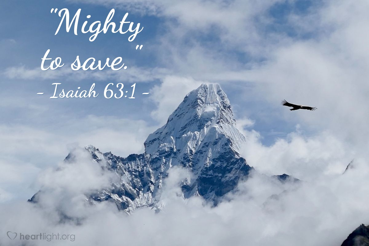 "Illustration of Isaiah 63:1 — ""Mighty to save."""