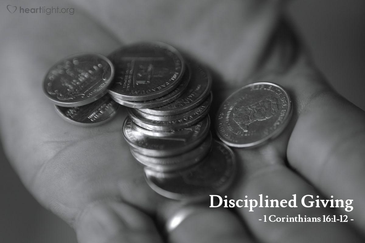 Disciplined Giving — 1 Corinthians 16:1-12