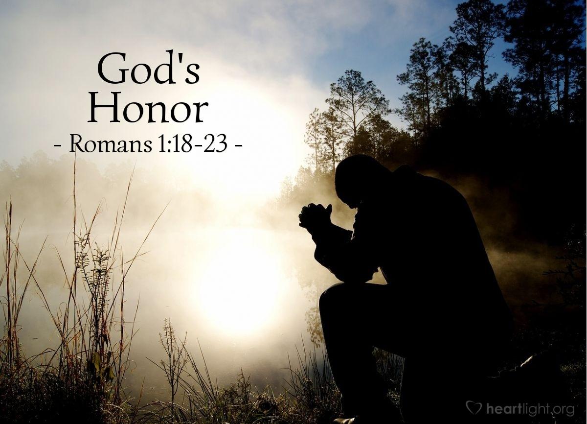 God's Honor — Romans 1:18-23