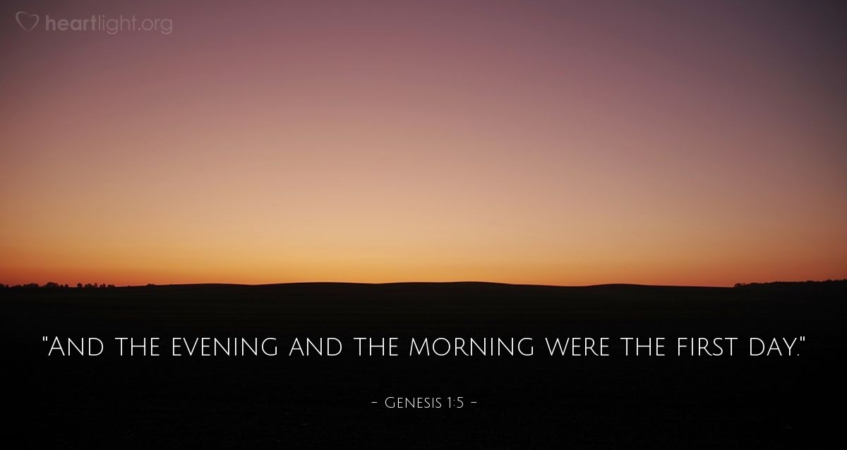 "Illustration of Genesis 1:5 — ""And the evening and the morning were the first day."""