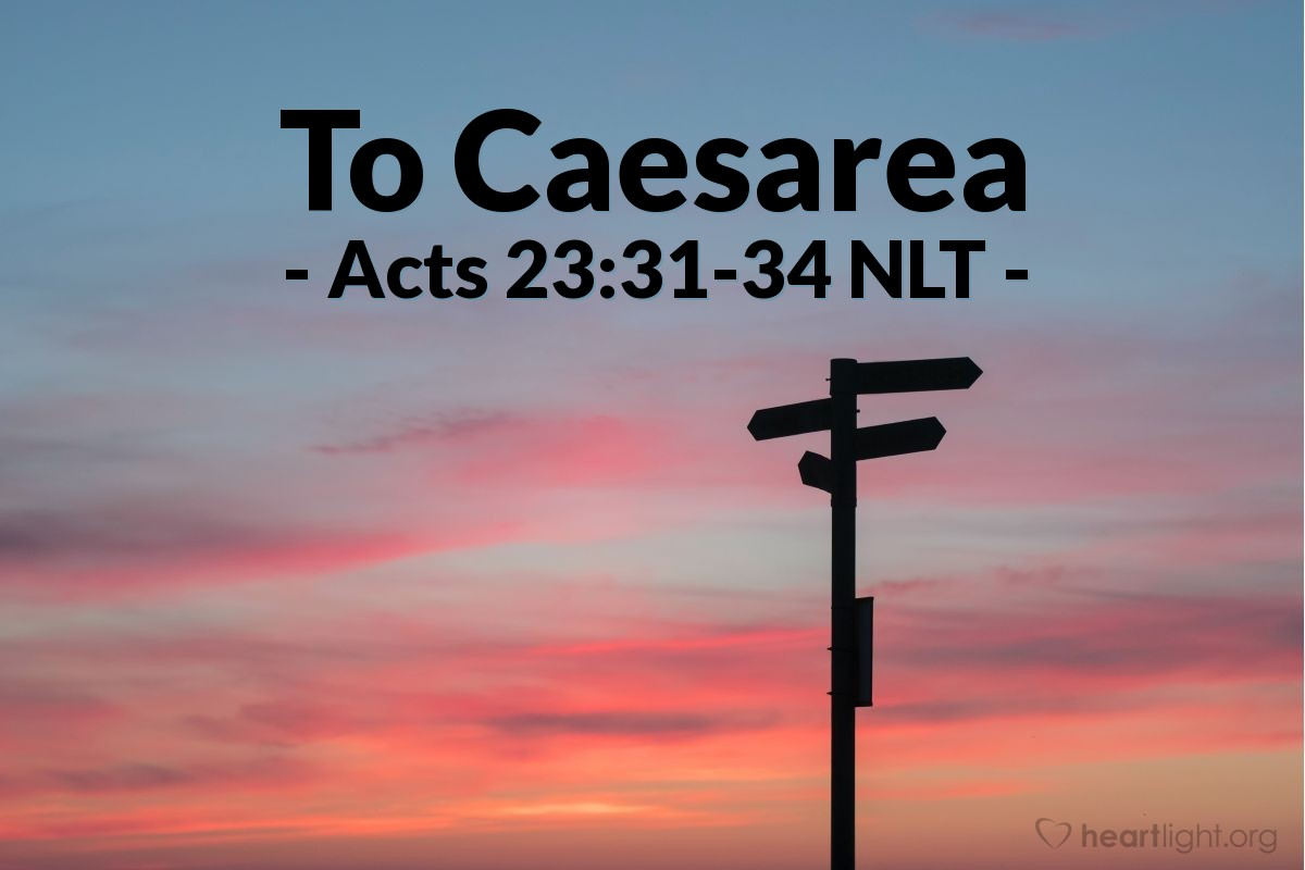 """Illustration of Acts 23:31-34 NLT — So that night, as ordered, the soldiers took Paul as far as Antipatris. They returned to the fortress [in Jerusalem] the next morning, while the mounted troops took him on to Caesarea. When they arrived in Caesarea, they presented Paul and the letter to Governor Felix. He read it and then asked Paul what province he was from. """"Cilicia,"""" Paul answered."""