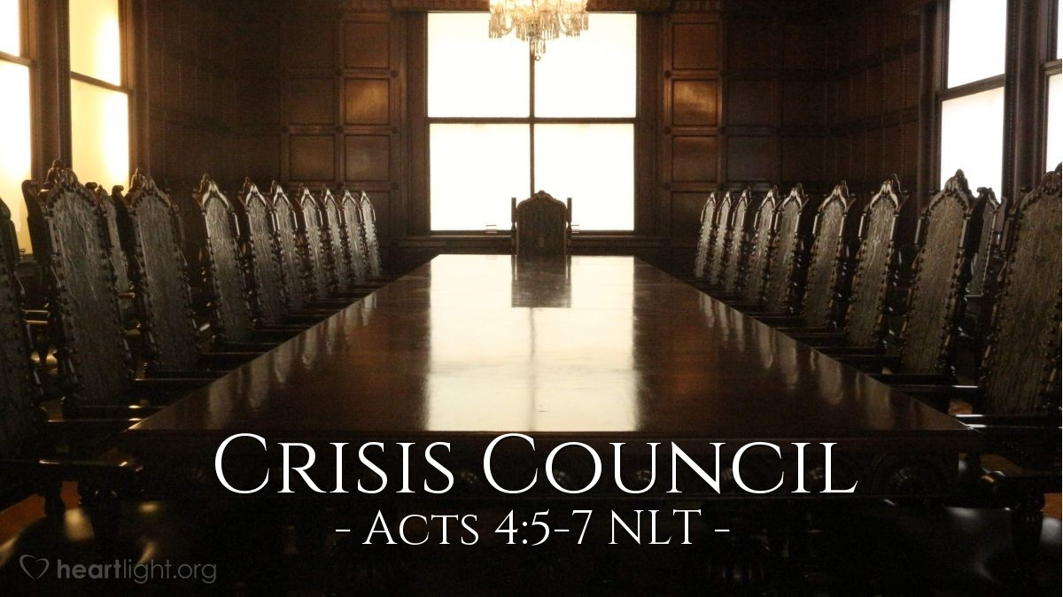 "Illustration of Acts 4:5-7 NLT — The next day the council of all the rulers and elders and teachers of religious law met in Jerusalem. Annas the high priest was there, along with Caiaphas, John, Alexander, and other relatives of the high priest. They brought in [Peter and John] and demanded, ""By what power, or in whose name, have you [healed the lame man]?"""