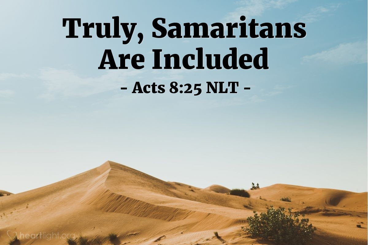 Illustration of Acts 8:25 NLT — After testifying and preaching the word of the Lord in Samaria, Peter and John returned to Jerusalem. And they stopped in many Samaritan villages along the way to preach the Good News.