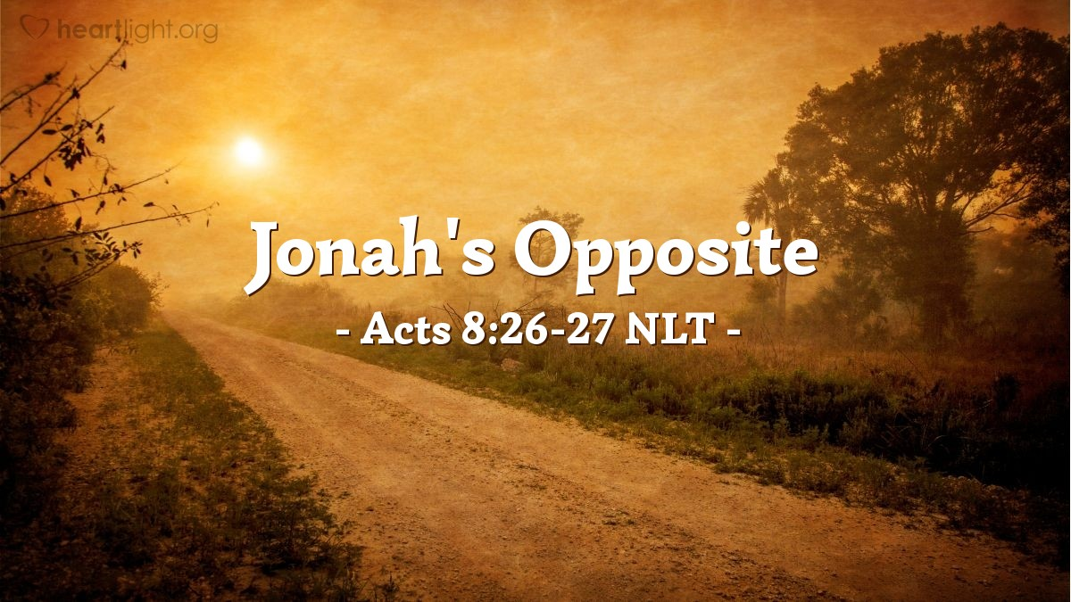 """Illustration of Acts 8:26-27 NLT — As for Philip, an angel of the Lord said to him, """"Go south down the desert road that runs from Jerusalem to Gaza."""" So he started out, and he met the treasurer of Ethiopia, a eunuch of great authority under the Kandake, the queen of Ethiopia."""