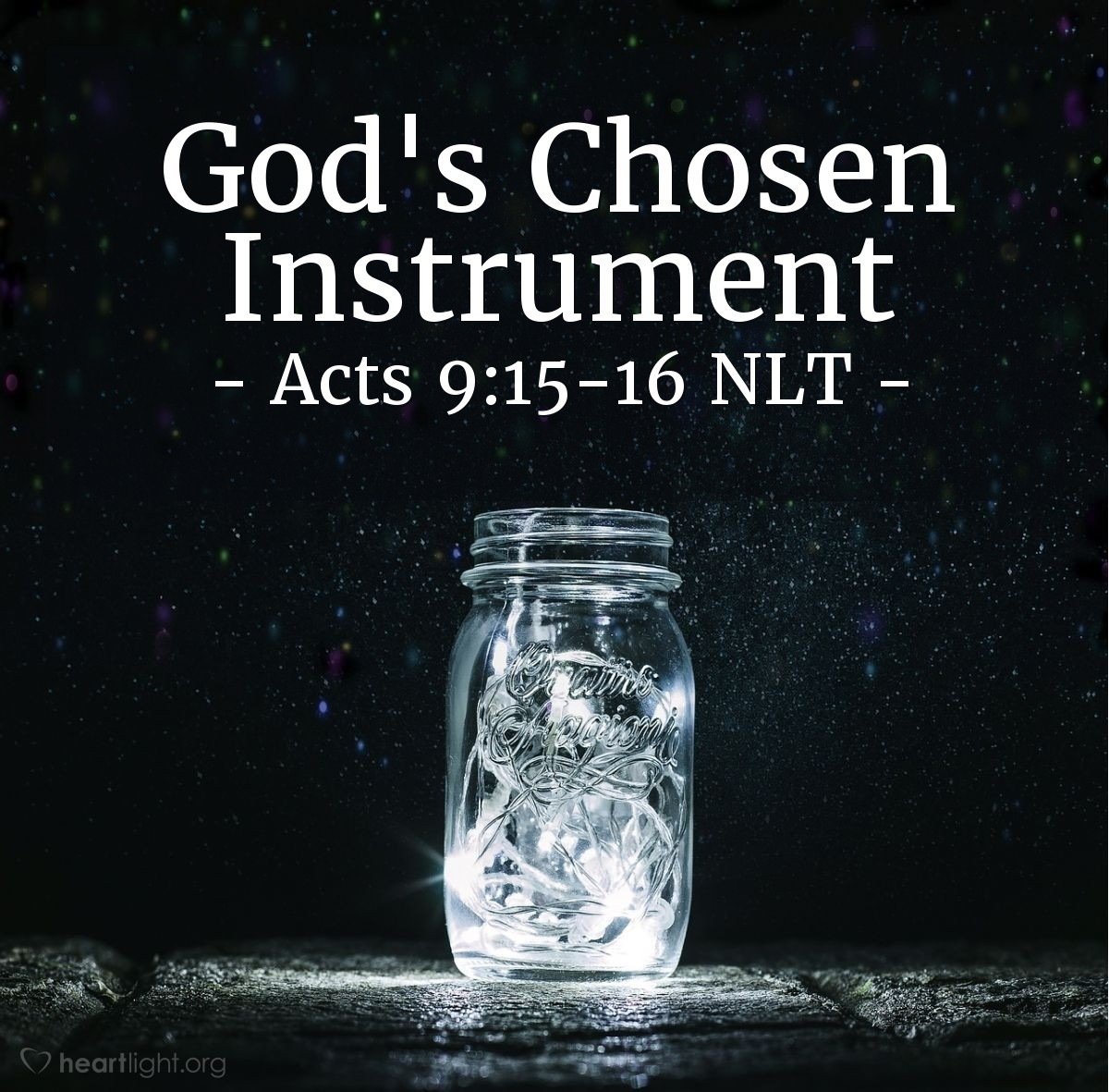 """Illustration of Acts 9:15-16 NLT — But the Lord said [to Ananias], """"Go, for Saul is my chosen instrument to take my message to the Gentiles and to kings, as well as to the people of Israel. And I will show him how much he must suffer for my name's sake."""""""