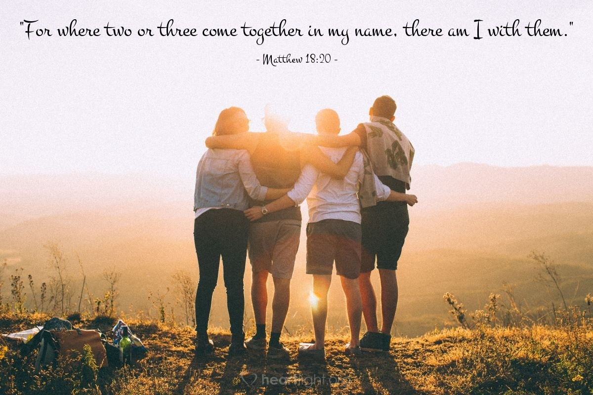 """Illustration of Matthew 18:20 — """"For where two or three come together in my name, there am I with them."""""""