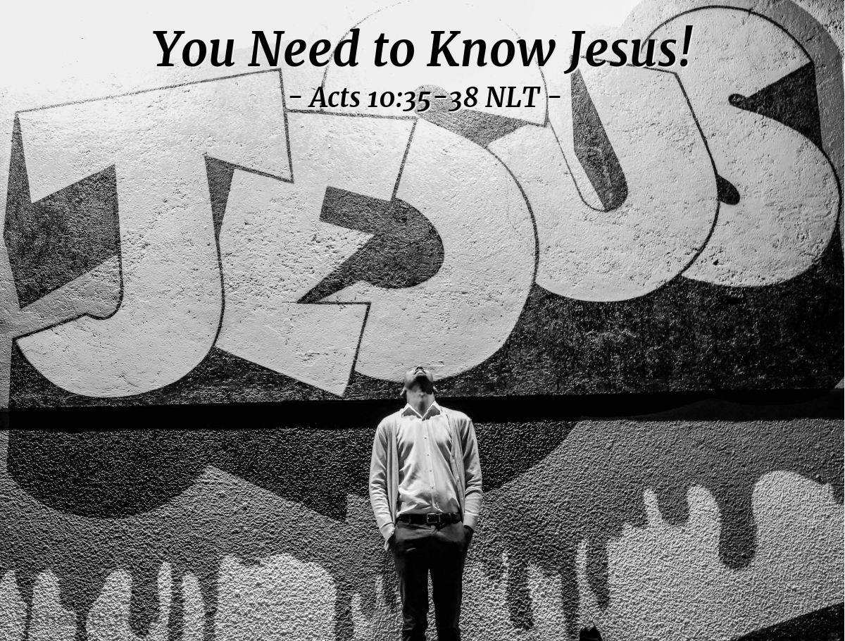 """Illustration of Acts 10:35-38 NLT — [Peter continued his reply to Cornelius and the others with him:] """"In every nation [God] accepts those who fear him and do what is right. This is the message of Good News for the people of Israel — that there is peace with God through Jesus Christ, who is Lord of all. You know what happened throughout Judea, beginning in Galilee, after John began preaching his message of baptism. And you know that God anointed Jesus of Nazareth with the Holy Spirit and with power. Then Jesus went around doing good and healing all who were oppressed by the devil, for God was with him."""""""