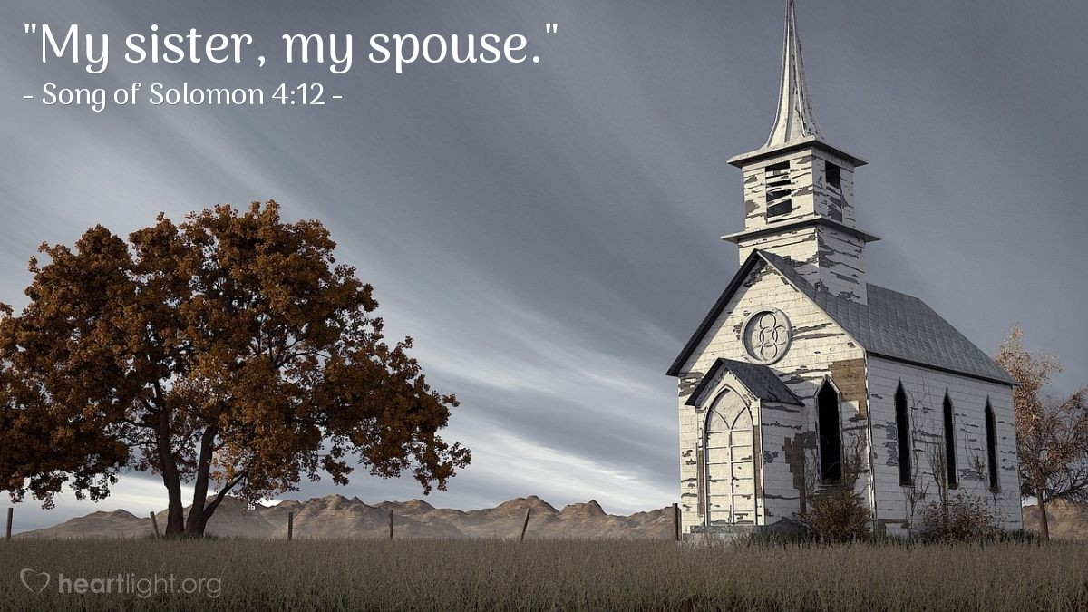 "Illustration of Song of Solomon 4:12 — ""My sister, my spouse."""